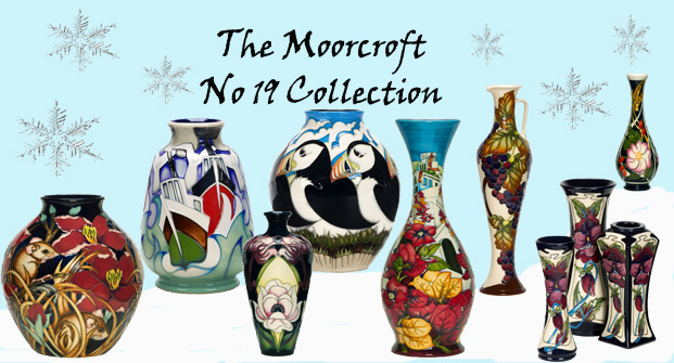 The Moorcroft no 19 Collection